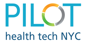 PILOT Health Tech NYC Matches Startups with NYC Health Care Service Organizations