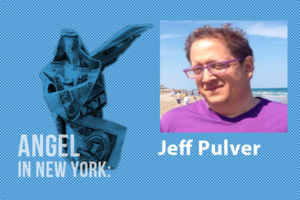 An Angel in New York – Jeff Pulver
