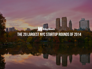 The 20 Largest NYC Startup Funding Rounds of 2014