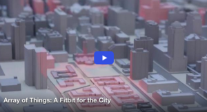 Array of Things: A Fitbit for the City