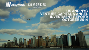 The October 2014 NYC and US Venture Capital and Early Stage Funding Report
