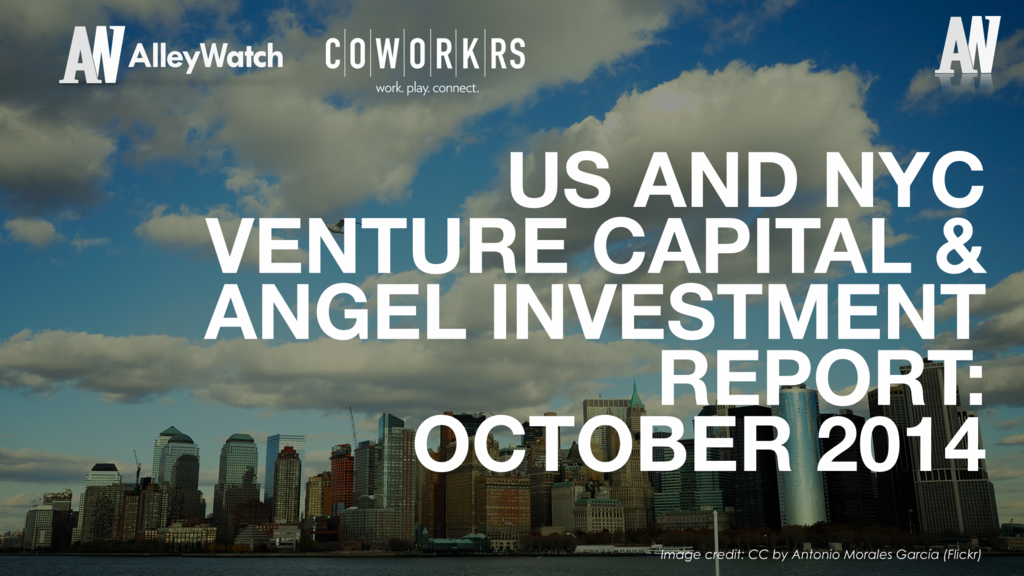 AlleyWatch October 2014 New York and US Venture Capital & Angel Investment Report.002