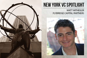 A New York VC Spotlight: Matt Witheiler