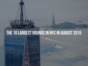 These Are the 10 NYC Startups That Raised the Most Amount of Capital in August