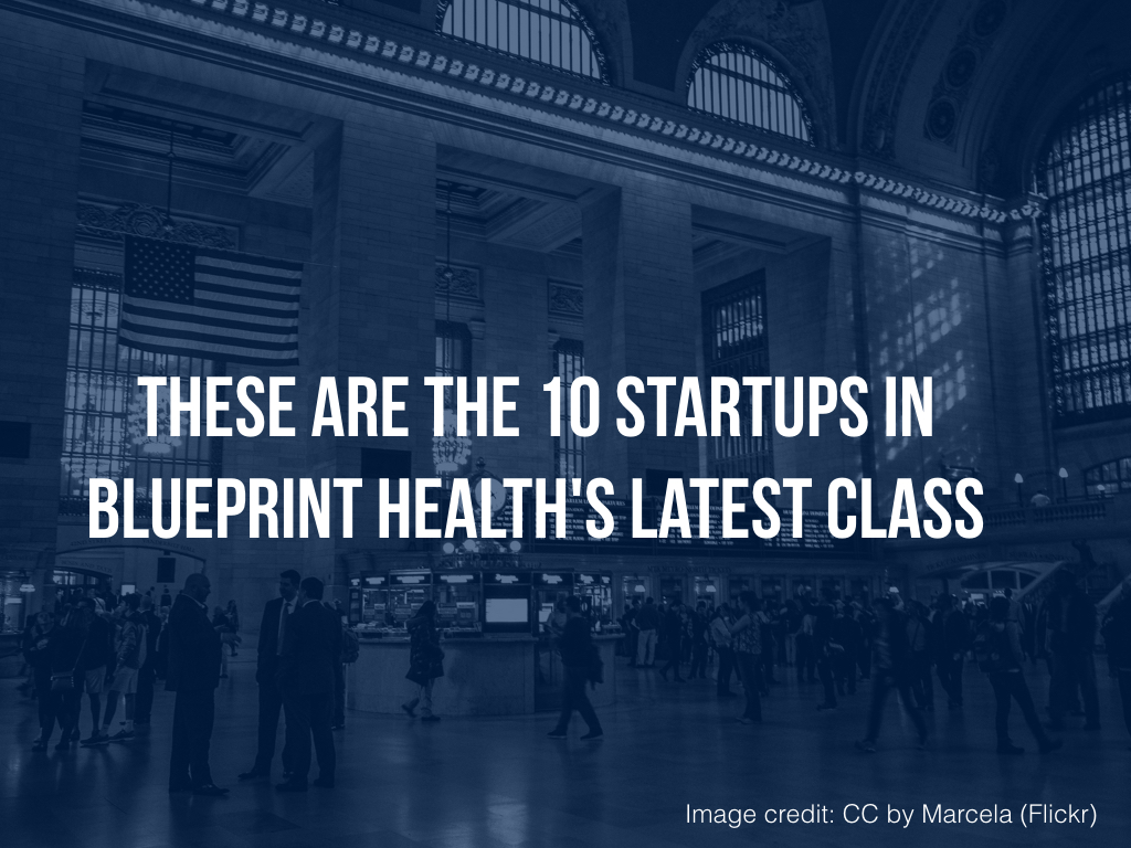 Meet the 10 healthtech startups in blueprint healths latest class meet the 10 healthtech startups in blueprint healths latest class alleywatch malvernweather Gallery