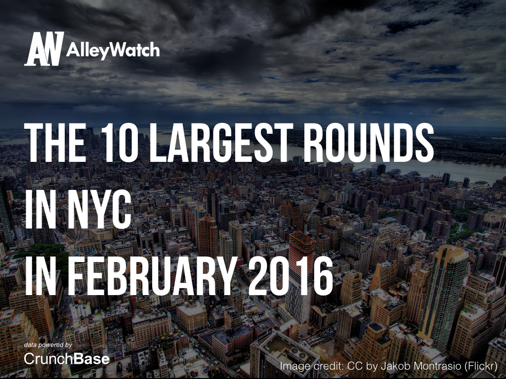 THE 10 LARGEST ROUNDS IN NYC IN FEBRUARY 2016.001