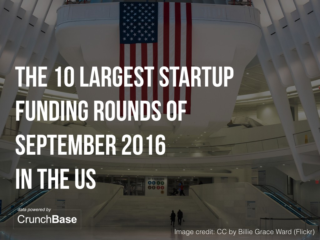 10-us-startups-raised-amount-capital-september-001
