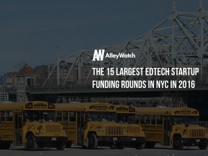 The 10 Largest EdTech Startup Fundings in NYC in 2016