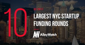 The 10 NYC Startups That Raised the Most Amount of Capital in Q2 of 2017