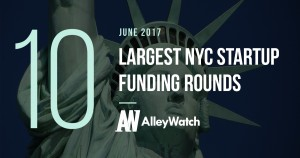 The 10 Largest NYC Startup Funding Rounds of June 2017