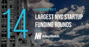 The 14 Largest NYC Startup Funding Rounds of September 2017