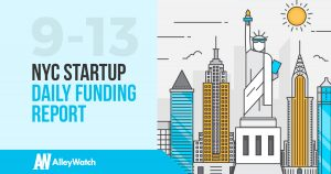 The AlleyWatch NYC Startup Daily Funding Report: 9/13/17