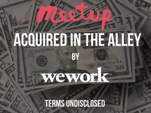 Meetup Acquired by WeWork