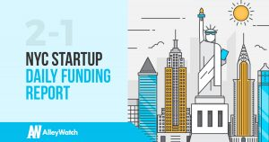 The AlleyWatch NYC Startup Daily Funding Report: 2/1/18