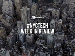 #NYCtech Week in Review: 5/20/18-5/26/18