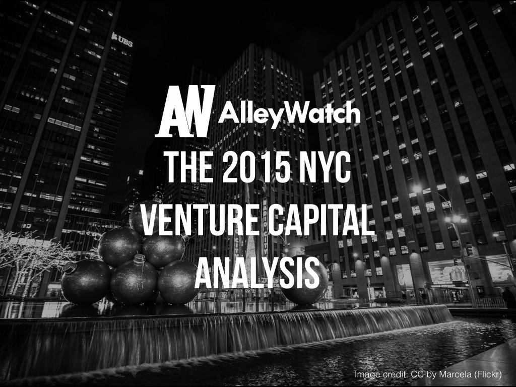 The 2015 NYC  Venture Capital  Analysis.001